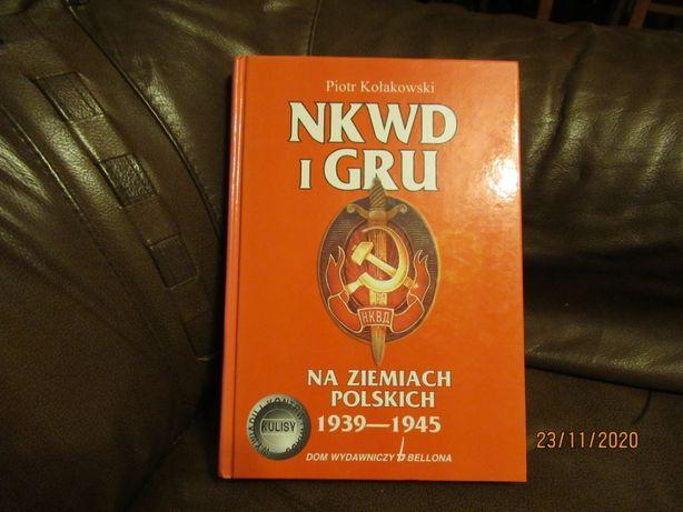 NKWD i GRU na ziemiach polskich. Piotr Kołakowski.