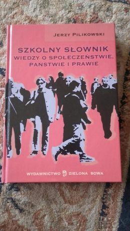 """Sprzedam """"Szkolny słownik wiedzy o społeczeństwie, państwie i prawie"""""""