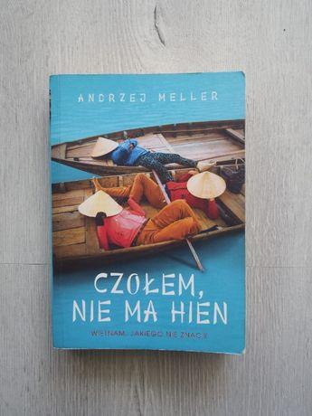 Książka Czołem, nie ma hien. Wietnam jakiego nie znacie | A. Meller