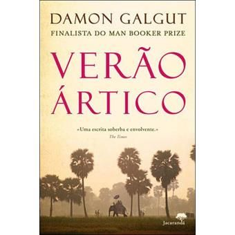 Verão Ártico - Damon Galgut - NOVO