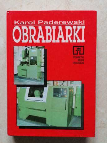 Podręcznik OBRABIARKI Karol Paderewski