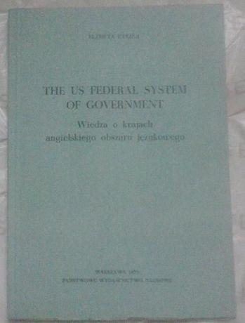 """Elżbieta Ryszka """"The US federal system of government"""""""
