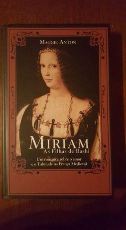 """Miriam, As filhas de Rashi"", Maggie Anton"