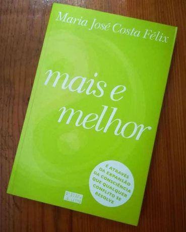 Mais e Melhor, de Maria José Costa Félix