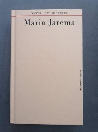 Maria Jarema. Wymyślić sztukę na nowo