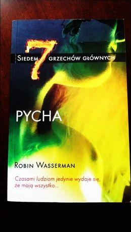 7 grzechów głównych- Pycha. Robin Wasserman