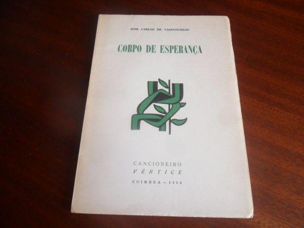 """""""Corpo de Esperança"""" de José Carlos de Vasconcelos 1ª Edição de 1964"""
