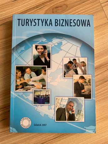 Turystyka biznesowa, zbiór materiałów pokonferencyjnych