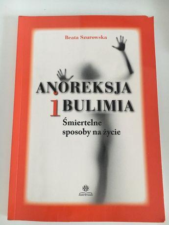 Anoreksja i bulimia Beata Szurowska