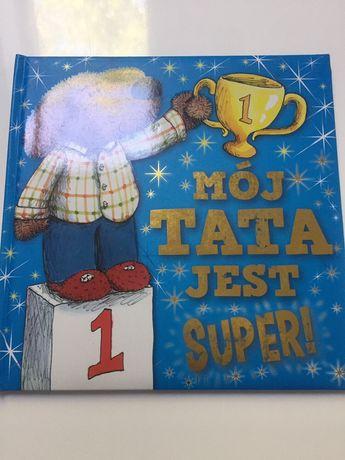 Mój tata jest super książka dla dzieci