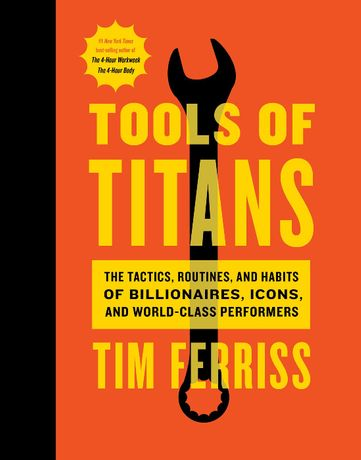 Tools of Titans - Tim Ferriss twarda