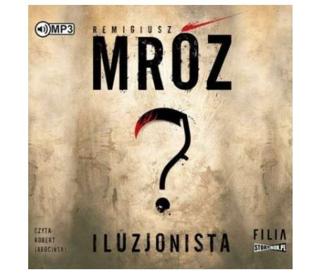 audiobook CD ILUZJONISTA / Remigiusz MRÓZ / 12h 48 min