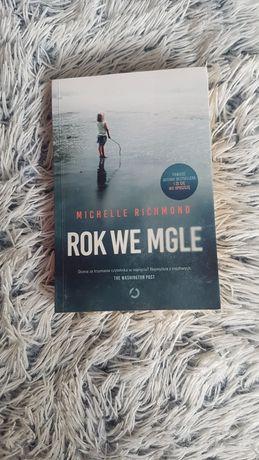 Rok we mgle Michelle Richmond Książka