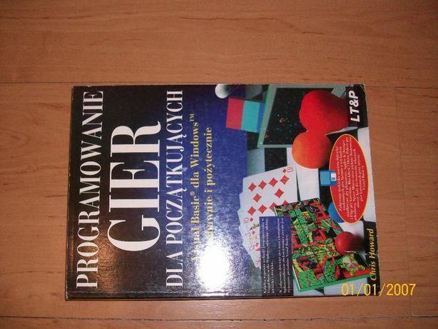 Chris Howard Programowanie Gier dla początkujących