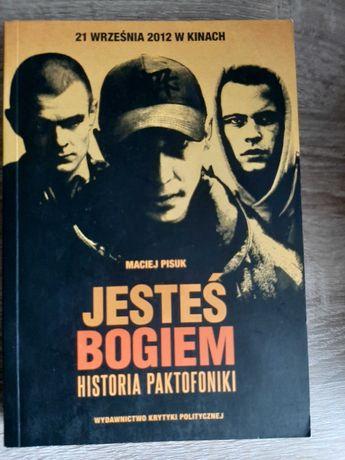 Jesteś Bogiem Historia Paktofoniki Maciej Pisuk