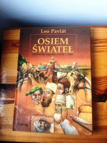 Judaiki - Osiem świateł, Żydowskie legendy, baśnie i bajki, Leo Pavlat