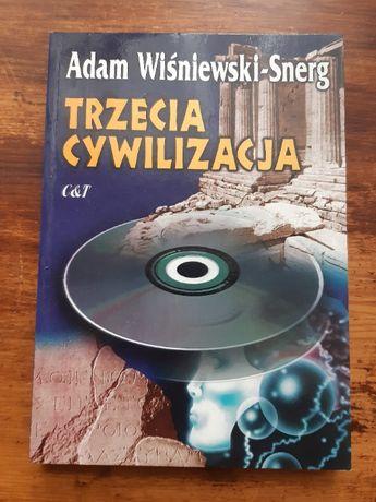 """Adam Wiśniewski-Snerg. """"Trzecia cywilizacja"""""""