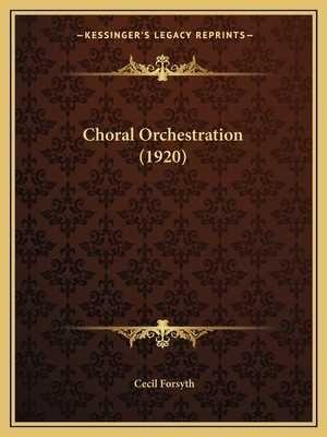 Choral Orchestration de Cecil Forsyth (Inglês) – NOVO