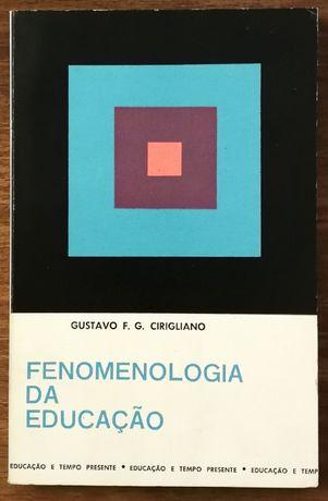 fenomenologia da educação, gustavo f. g. cirigliano