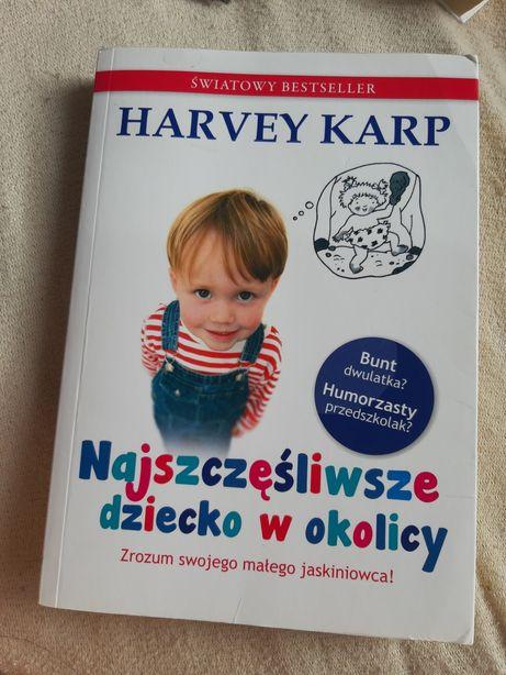 Najszczesliwsze dziecko w okolicy Książka poradnik bunt dwulatka