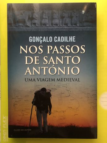 Nos passos de Santo António- Gonçalo Cadilhe