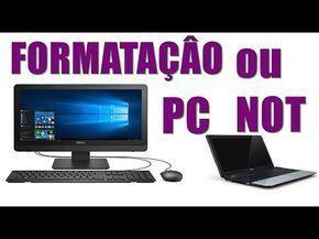 Formatação Notebook e Computador