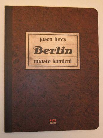 Jason Lutes - Berlin. Miasto kamieni