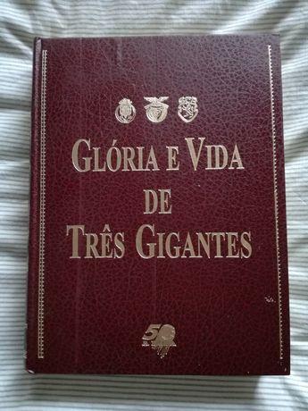Livro Glória e vida de três gigantes