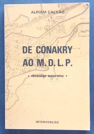 de conakry ao M.D.L.P dossier secreto / alpoim calvão
