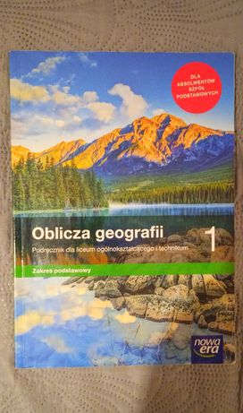 Oblicza Geografii 1 zakres podstawowy Nowa Era (po podstawówce)