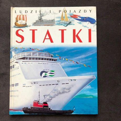 Statki Ludzie i Pojazdy KSIĄŻKA album jak nowa