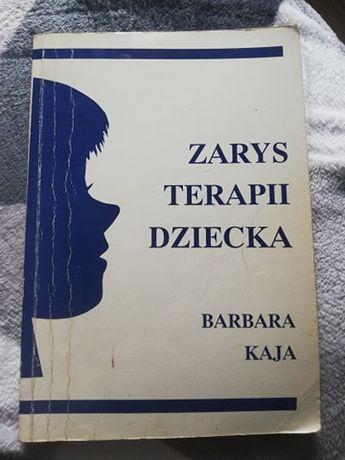 Zarys terapii dziecka ~ Barbara Kaja