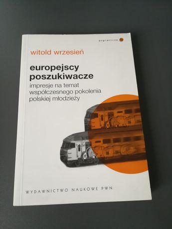 'Europejscy poszukiwacze' Witold Wrzesień