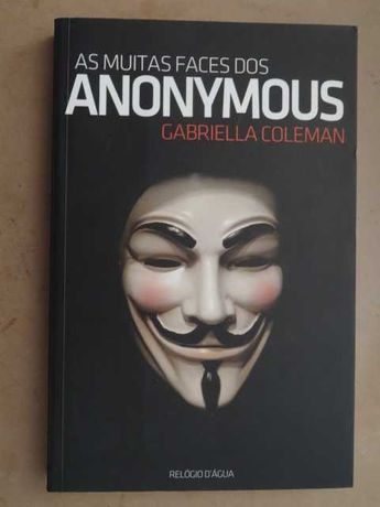 As Muitas Faces dos Anonymous de Gabriella Coleman