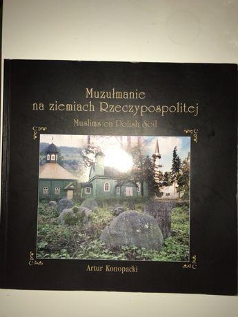 Muzułmanie na ziemiach Rzeczypospolitej Muslims on Polish Soil Album