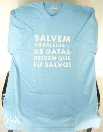 T-shirt Salvem as Baleias...As Gatas deixem que eu Salvo