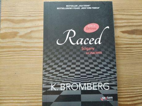 K. Bromberg Raced Ścigany uczuciem