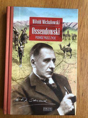 Witold Ossendowski - Podróż przez życie