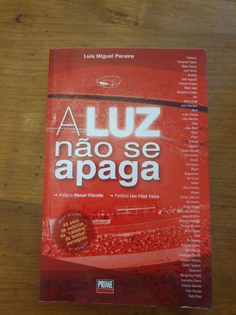 Livro Benfica - A Luz não se apaga