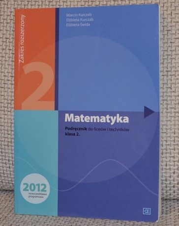 Matematyka 2. Podręcznik do liceów i techn.. Zakres rozszerzony.