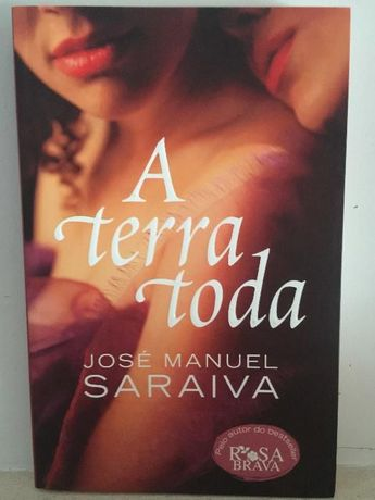 José Manuel Saraiva - A terra toda