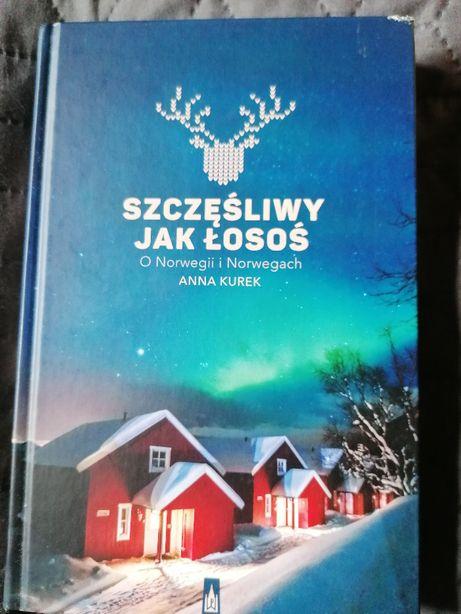 """książka """"Szczęśliwy jak łosoś"""" Anna Kurek"""