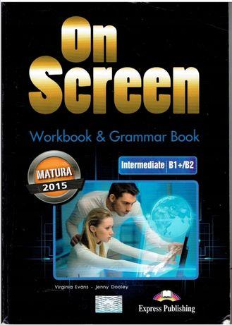 One Screen Intermediate B1+ /B2. Ćwiczenia .