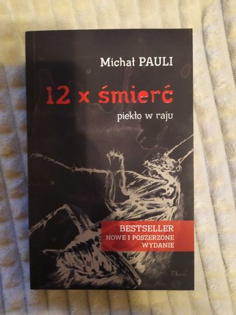 Michał Pauli - 12 x śmierć