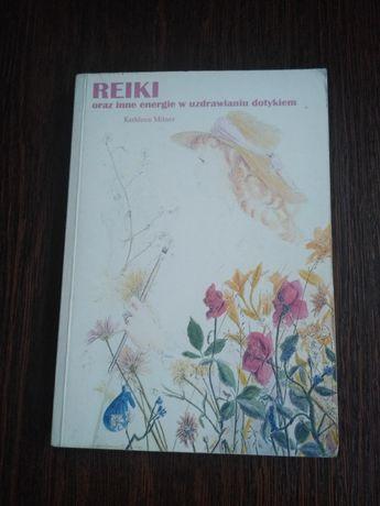 Reiki oraz inne energie w uzdrawianiu dotykiem - Kathleen Milner