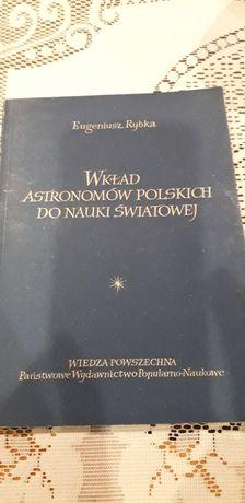 Wkład astronomów polskich do nauki światowej Eugeniusz Rybka