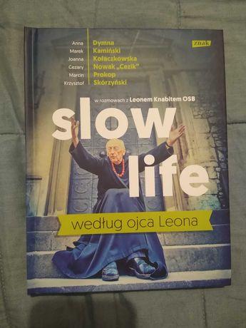"""Książka """"Slow Life według ojca Leona"""", rozmowy o.L. Knabita OSB, 2016"""