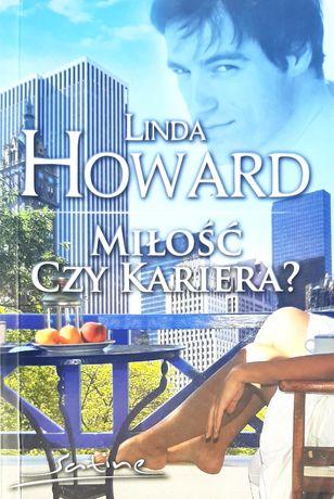 Miłość czy kariera ? Linda Howard