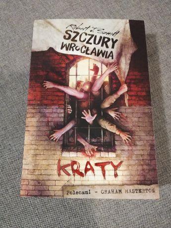 Robert J. Szmidt - Szczury Wrocławia Kraty