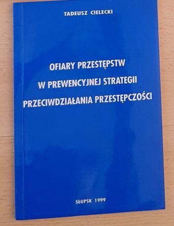 ofiary przestępstw w prewencyjnej strategii przeciwdziałania przestępc